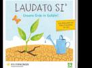 Neuerscheinung: Die Enzyklika Laudato si' – für Kinder übersetzt von Agnes Wuckelt