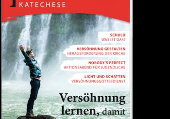Versöhnung – Neue Materialien für Katechese und Jugendarbeit