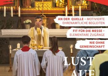 Praxis Katechese 1/2020: Lust auf Eucharistie – Katechet*innen inhaltlich begleiten